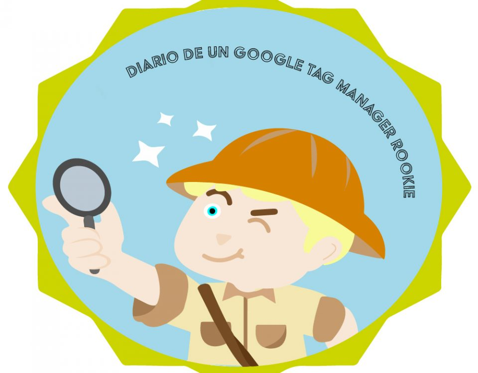 Diario Google Tag Manager Rookie
